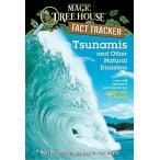 海外製絵本Tsunamis and Other Natural Disasters: A Nonfiction Companion to Magic Tre