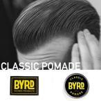 ポマード 水性[軽く柔らかなつけ心地]CLASSIC POMADE [28g]クラシックポマード BYRD バード カリフォルニア