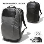 ノースフェイス リュック バックパック THE NORTH FACE NM81910 ROAMER SLIM DAY ローマースリムデイ  デイパック バッグ カバン
