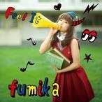 fumika/Feel It<通常盤>