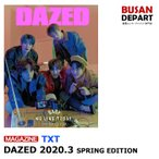 DAZED SPRING EDITION (2020.03) ɽ����ӥ塼 :TXT �����Ĥ� ����̵��