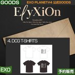 4. DCG T-SHIRTS / EXO PLANET #4 ELYXION OFFICIAL GOODS /日本国内配送/1次予約/送料無料