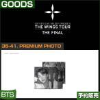 35-41. PREMIUM PHOTO / 2017 BTS THE WINGS TOUR THE FINAL GOODS /1��ͽ������Բ�