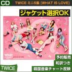 2������ / TWICE �ߥ�5�� [What is Love] / �����ŵ��λ / ��ŵMVDVD��λ / ������ݥ�������λ / �ڹڥ��㡼��ȿ��/���ܹ���ȯ��/2��ͽ��