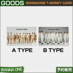 WANNA ONE T-MONEY CARD / CU / ���ײ�ǽ / 1��ͽ�� / ����̵��