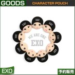 EXO CHARACTER POUCH / 1次予約