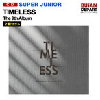 2�糧�å� SUPER JUNIOR ����9�� repackage [TIMELESS] ������ �ڹ񲻳ڥ��㡼��ȿ�� �����Ĥ� 1��ͽ�� ����̵��