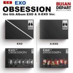 2������ EXO ����6�� [OBSESSION EXO & X-EXO Ver] ������ݥ������ݤ��ȯ�� �ڹڥ��㡼��ȿ�� �����Ĥ� 1��ͽ��