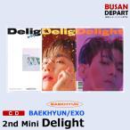 Yahoo!BUSAN DEPART Yahoo!店【3種選択】【ポスター無しでお得】 BAEKHYUN(EXO)mini2集 [Delight] ベッキョン 韓国音楽チャート反映 和訳付 1次予約 送料無料