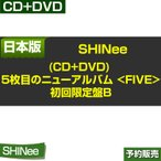 �����ǡ�1��ͽ���SHINee 5���ܤΥ˥塼����Х�[FIVE] ��������B [CD+DVD] / UPCH-29249