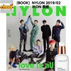 韓国雑誌 NYLON 2019年 2月号 (iKON 表紙/画報,記事掲載)