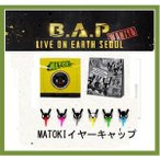 B.A.P(ビ−エイピ-)- 2013 LIVE ON EARTH SEOUL WANTED matokiイヤーキャップ 【 公式グッズ 】