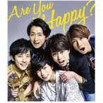 Are You Happy?(初回限定盤)(DVD付) 嵐 アルバム【土日も24時間以内出荷】 【ヤマト宅急便】