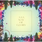 AAA WAY OF GLORY 初回限定盤 CD+DVD+ブランケット+スマプラ付【土日祝日も24時間以内出荷】ヤマト宅急便】