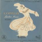 ドリーブ:バレエ組曲:コッペリア〜5曲/R.デゾルミエール指揮パリ音楽院o./英DECCA:LM 4501