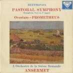 ベートーヴェン:交響曲6番Op.68「田園」,序曲「プロメテウス」Op.43/E.アンセルメ指揮スイス・ロマンドo./英DECCA:SXL 2193