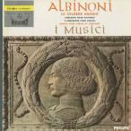 アルビノーニ:アダージョ,オーボエ協奏曲Op.9-2,ソナタOp.2-6,ヴァイオリン協奏曲Op.9-4,/イ・ムジチ