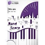 (楽譜)We are/ONE OK ROCK (バンドスコアピース BP1924)