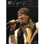 CD401 柳ジョージ Last Live 2011 NCV 10th anniversary Premium Night official boot