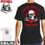 パウエル POWELL スケボー Tシャツ RIPPER SUPPORT YOUR LOCAL SKATE SHOP ブラック NO60