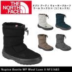 ノースフェイス THE NORTH FACE ブーツ ヌプシ ブーティ ウォータープルーフ ウール ラックス II Nuptse Bootie WP Wool Luxe II NF51683 【NF-FOOT】
