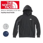 ノースフェイス THE NORTH FACE ブーツ デイトゥーデイスウェットフーディ(メンズ) Day2Day Sweat Hoodie NT61636 【NF-FOOT】