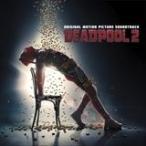 DEADPOOL 2 デッドプール2 / O.S.T. サウンドトラック(輸入盤) (CD) 0190758635729-JPT