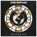 (おまけ付)REVOLVE リヴォルヴ / JOHN NEWMAN ジョン・ニューマン (輸入盤)(CD) 0602547511805-JPT