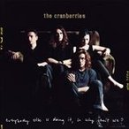 EVERYBODY ELSE IS DOING IT SO WHY CAN'T WE? / CRANBERRIES クランベリーズ(輸入盤) (2CD) 0602567505730-JPT