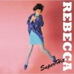 REBECCA ( レベッカ ) スーパー・ヒット /   (CD)DQCL-6006-HPM