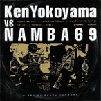 (おまけ付)Ken Yokoyama VS NAMBA69 / Ken Yokoyama/NAMBA69 横山 健 ナンバシックスティーナイン (CD) PZCA-83-SK
