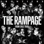 (おまけ付)FRONTIERS / THE RAMPAGE from EXILE TRIBE ランページフロムエグザイルトライブ (SingleCD+DVD) RZCD-86337-SK
