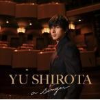 (おまけ付)2018.10.24発売 a singer / 城田優 (CD) SICL30046-SK