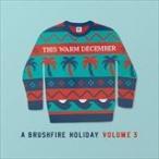 (おまけ付)THIS WARM DECEMBER A BRUSHFIRE HOLIDAY VOL.3 / VARIOUS ヴァリアス(輸入盤) (CD) 0602508316852-JPT
