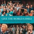 (おまけ付)GIVE THE WORLD A SMILE / BILL & GLORIA GAITHER ビル&グロリア・ゲイサー(輸入盤) (CD) 0617884893729-JPT
