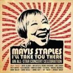 (���ޤ���MAVIS STAPLES - I'LL TAKE YOU THERE : AN ALL-STAR CONCERT CELEBRATION (LTD) (͢����) (2CD+DVD) 0818914020010-JPT