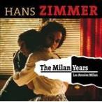 (おまけ付)MILAN YEARS / HANS ZIMMER ハンス・ジマー(輸入盤) (2CD) 3299039981023-JPT