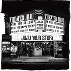 (おまけ付)YOUR STORY / JUJU (CD) AICL3865-SK