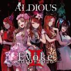 (おまけ付)Evoke II 2010-2020 / Aldious アルディアス (CD) ALDI28-SK