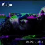 (おまけ付)2018.06.20発売 Echo 初回盤A / DEAN FUJIOKA ディーン・フジオカ (SingleCD+DVD) AZZS-75-SK