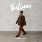 (おまけ付)2016.11.30発売 Believer (通常盤) / 槇原敬之 (CD) BUP-17-SK
