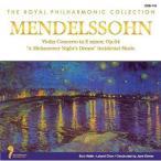 メンデルスゾーン ヴァイオリン協奏曲ホ短調 作品64 劇音楽「真夏の夜の夢」 作品61 CCD-115-KEEP