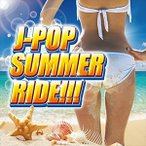 J POP SUMMER RIDE