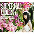 (おまけ付)SUPERNAL LIBERTY(CD)/水樹奈々 KICS-3036