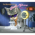 (おまけ付)The Moonlight Cats Radio Show Vol. 2 / Shogo Hamada & The J.S. Inspirations 浜田省吾 (CD) SECL-2039-SK