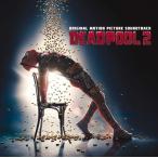 (おまけ付)デッドプール2 オリジナル・サウンドトラック / サントラ (CD) SICP5799-SK