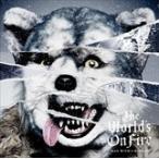 (おまけ付)The World's On Fire / MAN WITH A MISSION マンウィズアミッション(CD) SRCL-8980-SK