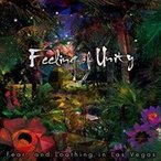 �ʤ��ޤ��ա�Feeling of Unity / Fear,and Loathing in Las Vegas �ե���������ɥ����󥰥���饹�٥��� ��CD��VPCC-81850-SK