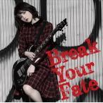 (おまけ付)Break Your Fate (初回限定盤) / 西沢幸奏 (CD+DVD) VTZL-124-SK