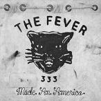 (おまけ付)2018.07.18発売 メイド・アン・アメリカ / ザ・フィーバー・333 THE FEVER 333 (CD) WPCR18069-SK